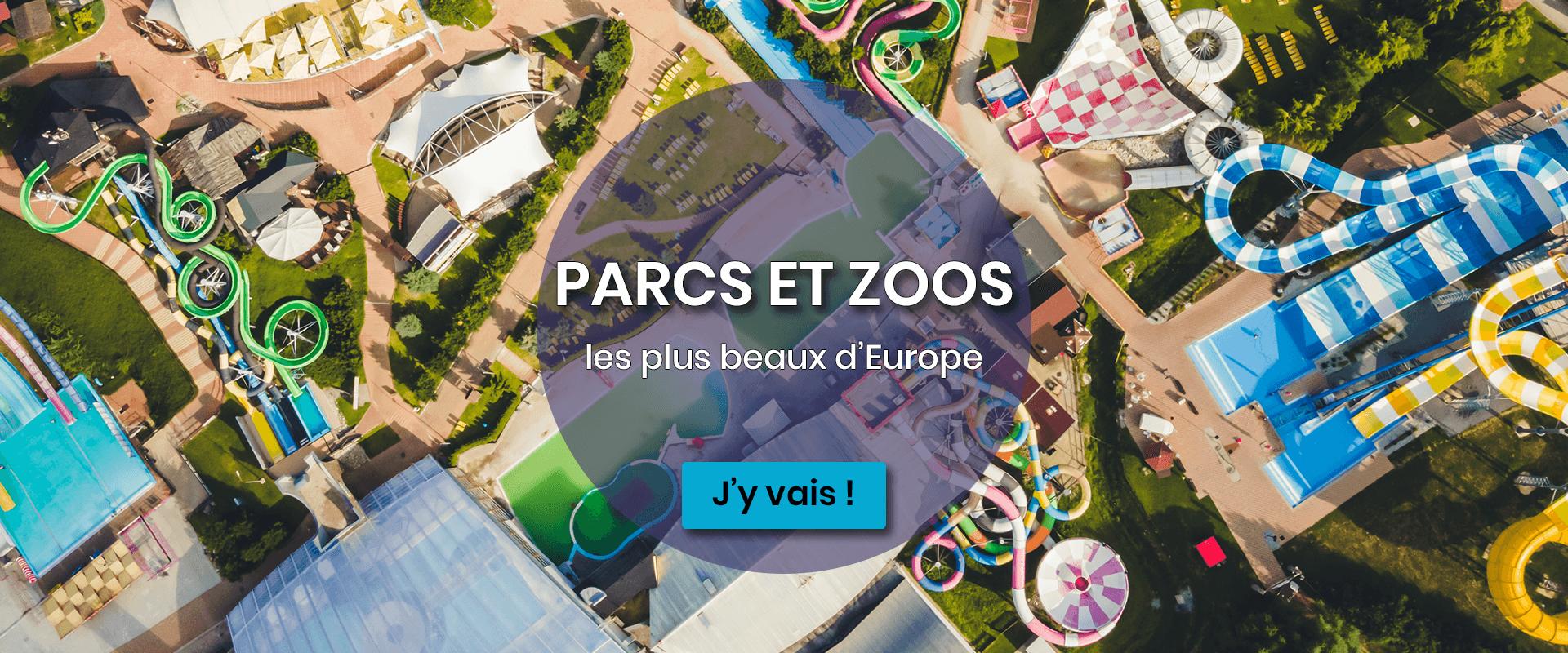 Parc et Zoo